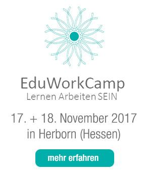 EduWorkCamp 2017 - Zukunftsfähig Lernen und Arbeiten